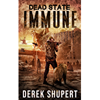 Dead State: Immune (A Post Apocalyptic Survival Thriller, Book 4) (English Edition)