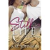 Still Life (Forever Still Series Book 1)