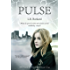 Pulse: A Tale of Survival in a Grid-down World (The Pulse Effex Book 1)