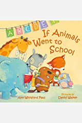 If Animals Went to School Kindle Edition