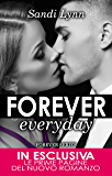 Forever Everyday (Forever Series Vol. 2)