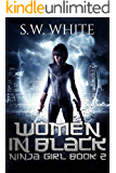 Women in Black (Ninja Girl Book 2)