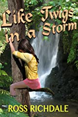Like Twigs in a Storm Kindle Edition