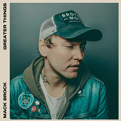 Mack Brock - Greater Things (Deluxe Edition) (2019)
