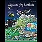 Airplane Flying Handbook: FAA-H-8083-3B (English Edition)