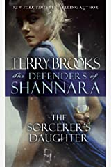 The Sorcerer's Daughter: The Defenders of Shannara Mass Market Paperback