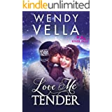Love Me Tender (Ryker Falls Book 3)