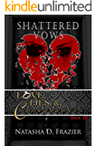Shattered Vows: Love, Lies & Consequences Book 3
