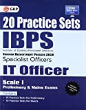 IBPS S.O. IT Officer Scale I (Preliminary & Mains Exam) 20 Practice Sets 2018