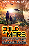 Child of Mars (Mars Ascendant Book 3)