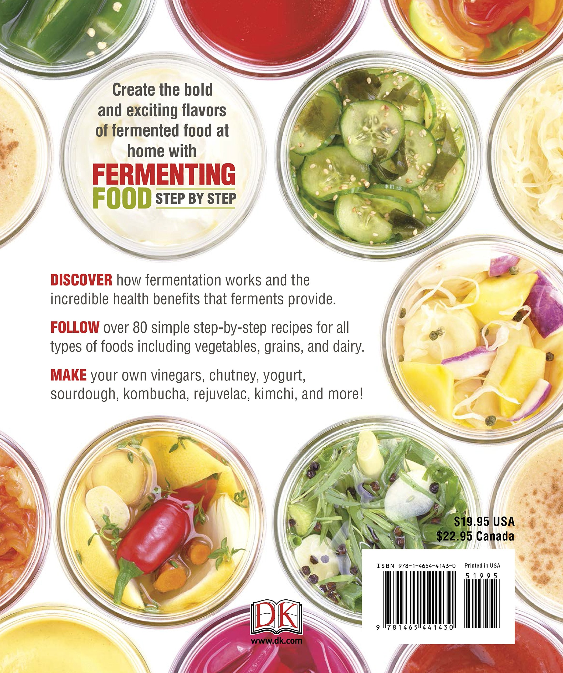 Fermenting Food Step By Step Over 80 Step By Step Recipes For