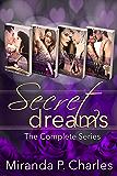 Secret Dreams: The Complete Series