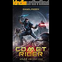 Comet Rider: A Scifi Lit-RPG Series