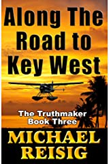 Along The Road To Key West Kindle Edition