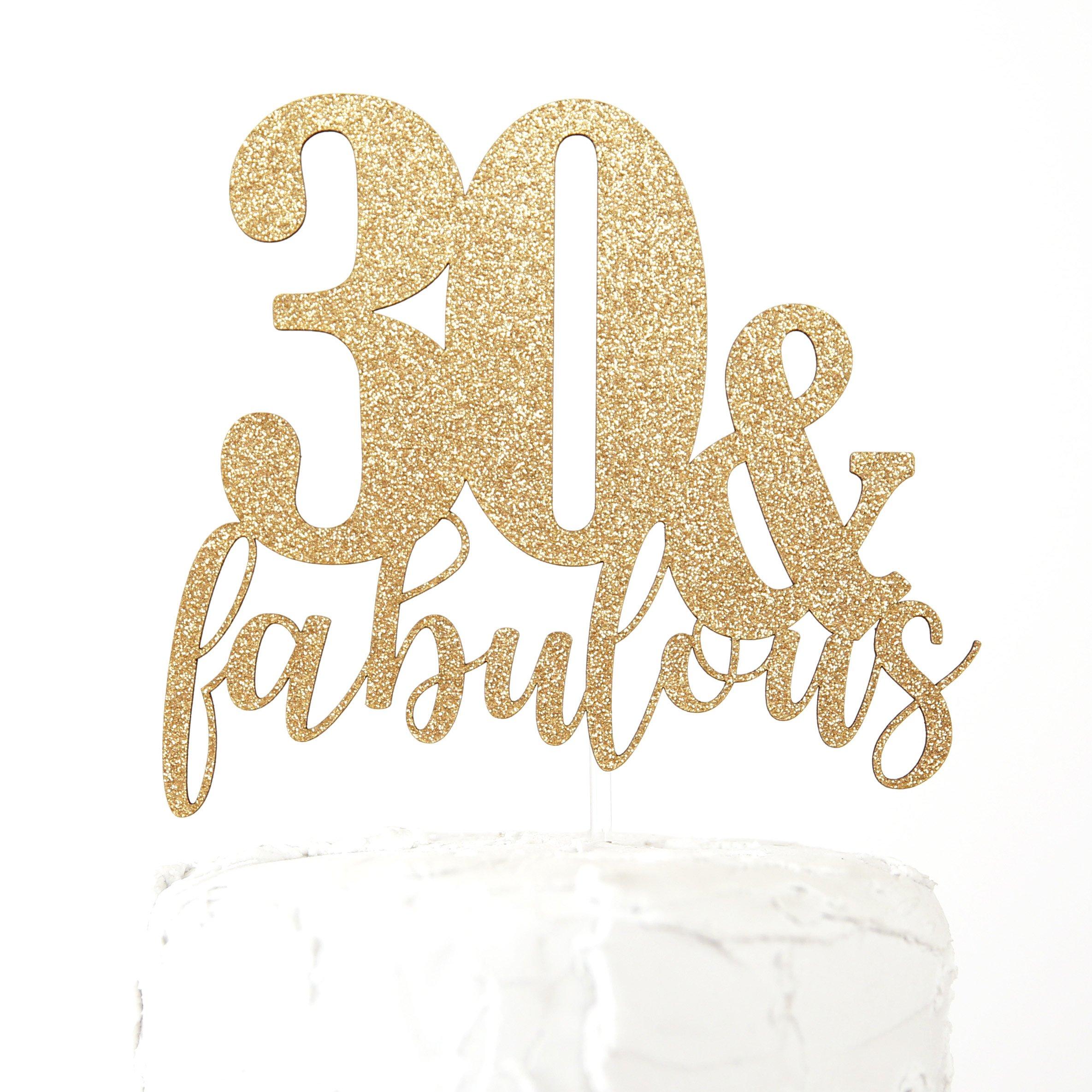 NANASUKO 30th Birthday Cake Topper - 30 & fabulous - Premium quality Made in USA