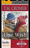 St. Helena Vineyard Series: One Wish (Kindle Worlds Novella) (Fiore Vineyard Book 3)