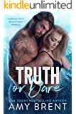 Truth or Dare: A Mountain Man's Second Chance Romance