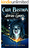 Cady Bastion and the Aduro Ghoul (The Guardian Series Book 1)