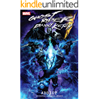 Ghost Rider: Danny Ketch - Addict (Ghost Rider: Danny Ketch (2008-2009)) book cover