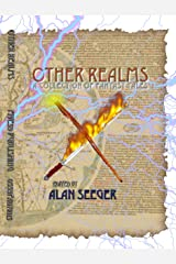Other Realms: A Collection of Fantasy Tales Kindle Edition