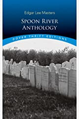 Spoon River Anthology (Dover Thrift Editions) Kindle Edition