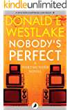 Nobody's Perfect (The Dortmunder Novels Book 4)