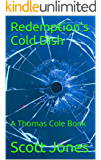 Redemption's Cold Dish: A Thomas Cole Book