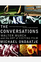 The Conversations: Walter Murch and the Art of Editing Film Paperback