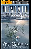 Beneath Winter Sand (A Pelican Pointe Novel Book 10)
