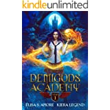 Demigods Academy - Year One (Young Adult Supernatural Urban Fantasy) (Demigods academy series Book 1)