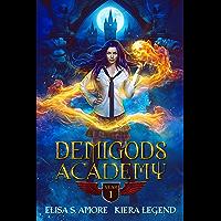 Demigods Academy - Year One (Young Adult Supernatural Urban Fantasy) (English Edition)