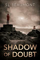 Shadow of Doubt Kindle Edition