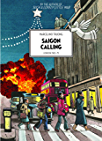 Saigon Calling: London 1963-75