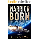 Warrior Born: Vengeance awaits... (Trigellian Universe - Warrior Series Book 3)