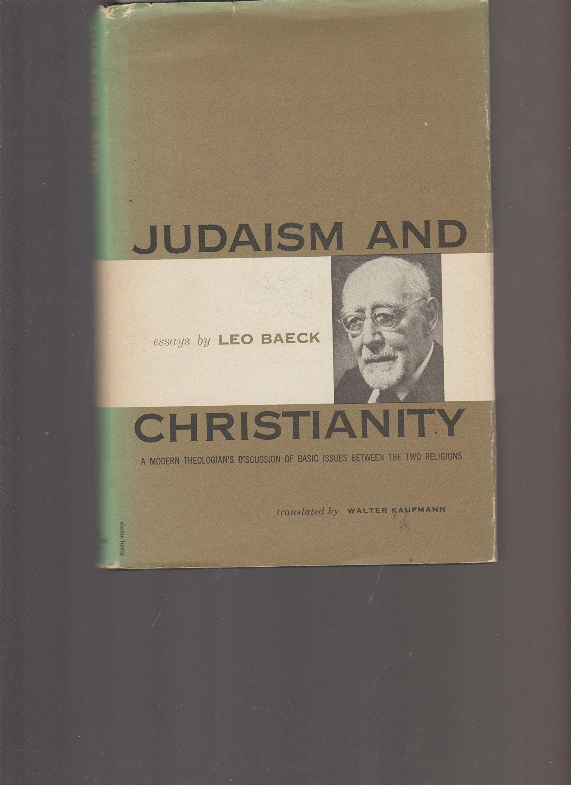 judaism and christianity essays leo baeck com books