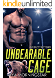 Unbearable Cage (The Grizzly Next Door Book 3)