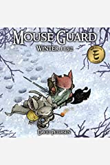 Mouse Guard Vol. 2: Winter 1152 (Mouse Guard: Winter 1152) Kindle Edition