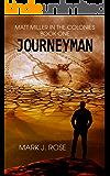 Matt Miller in the Colonies: Book One: Journeyman