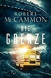 DIE GRENZE: Roman (German Edition)