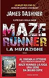 Maze Runner - La mutazione (Fanucci Narrativa)