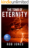 The Tomb of Eternity (Joe Hawke Book 3)