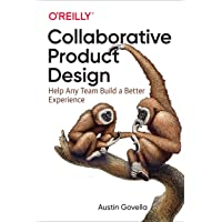 Collaborative Product Design: Help Any Team Build a Better Experience