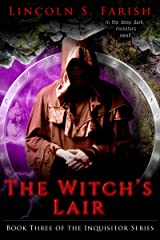 The Witch's Lair (Inquisitor Series Book 3) Kindle Edition