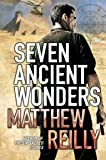 Seven Ancient Wonders (Jack West Junior 1)