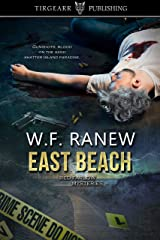 East Beach: Red Farlow Mysteries: #3 Kindle Edition