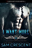 I Want More (Bikers Rule Book 2)