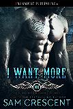 I Want More (Bikers Rule Book 2)