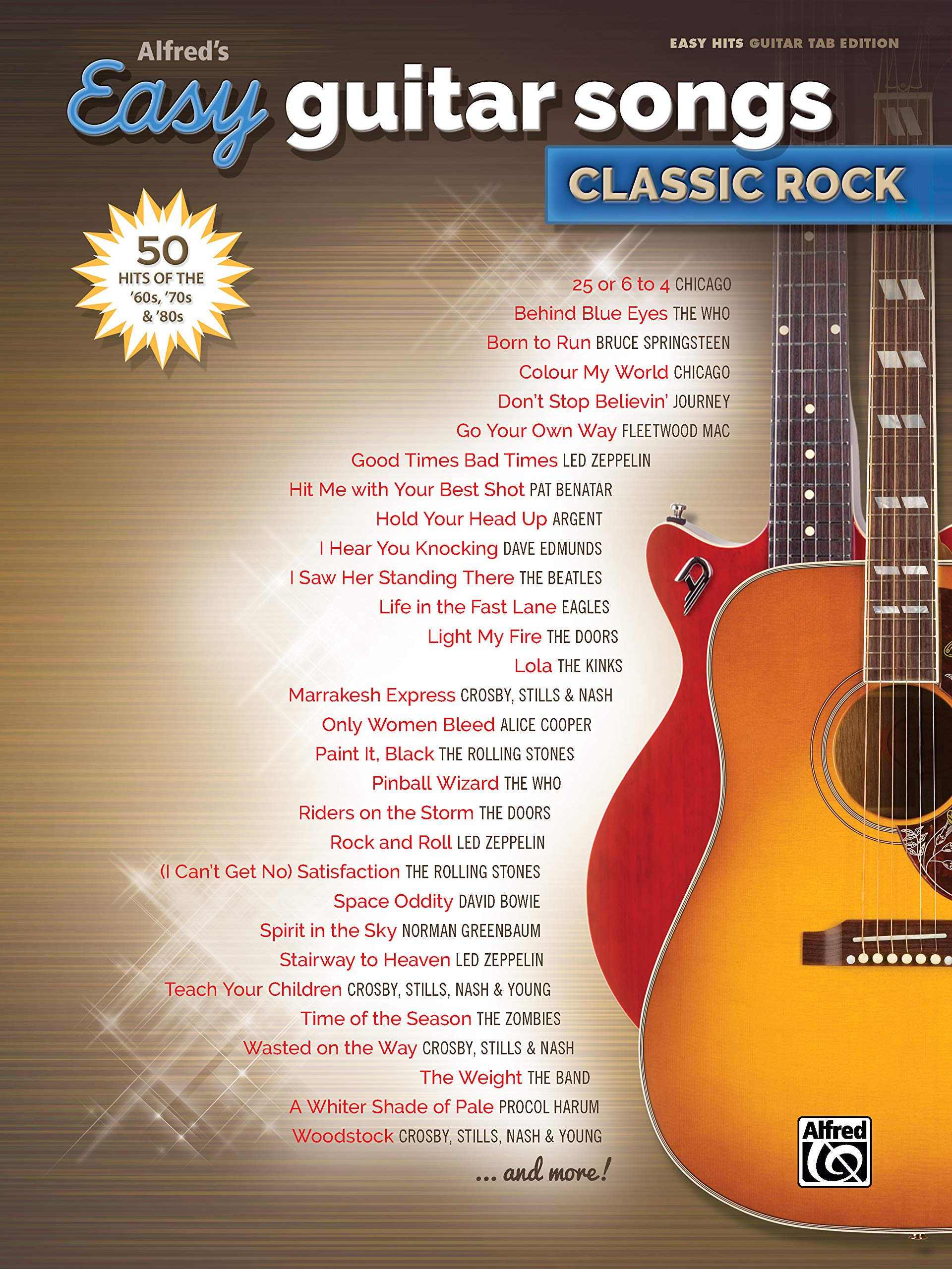 Alfreds Easy Guitar Songs -- Classic Rock: 50 Hits of the 60s ...