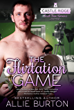 The Flirtation Game: Castle Ridge Small Town Romance