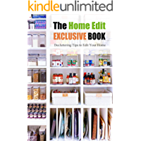 The Home Edit Exclusive Book: Decluttering Tips to Edit Your Home : Home Edit